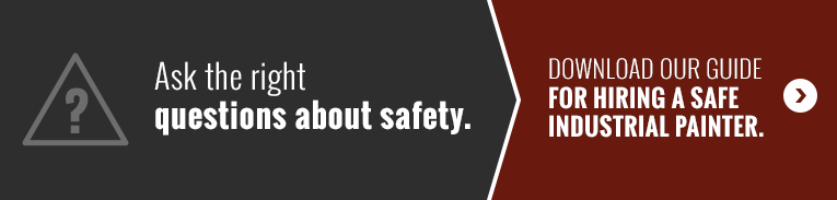 Ask the right questions about safety. Download our guide for hiring a safe industrial painter.